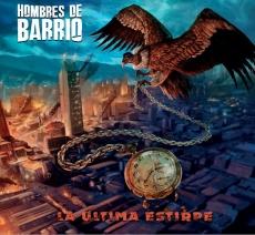 "HOMBRES DE BARRIO ""LA ULTIMA ESTIRPE "" CD (digipack)"