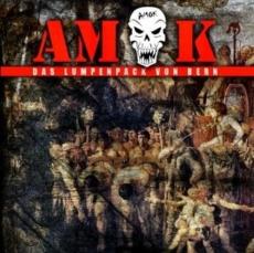 AMOK- DAS LUMPENPACK VON BERN NEUAUFLAGE