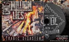 One Million Lies Tragic Disaster