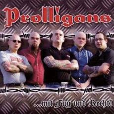 Prolligans- Mit Fug und Recht
