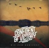 Confident of Victory -Bis zum Horizont