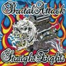 Brutal Attack -Straight Eights, 30 Years of Rockn