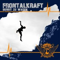 Frontalkraft – Bereit zu wagen