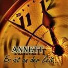 Annett- Es ist an der Zeit