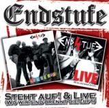 ENDSTUFE - STEHT AUF & LIVE (WO WIR SIND BRENNT DIE LUFT)
