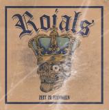 ROIALS - ZEIT ZU HANDELN