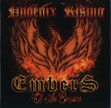 Embers of an yesterday- Phoenix Rising