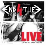Endstufe - Wo wir sind brennt die Luft - LIVE LP