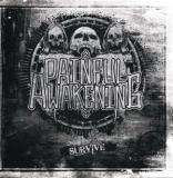 PAINFUL AWAKENING - SURVIVE - CD