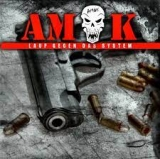Amok- Lauf gegend das System