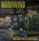 NORDWIND - EURE KRANKE WELT IST UNSERE BÜHNE - CD