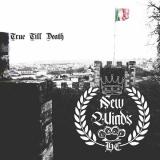 New Winds- True till death