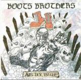 BOOTS BROTHERS - AUS DER HÖLLE - LP