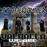 Stonehammer- Valhalla we are bound Jewel Case