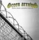 GREEN ARROWS - RISING FROM A BURNING DESEASE - CD + BONUS