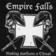 Empire Falls- Making Hardcore a Threat